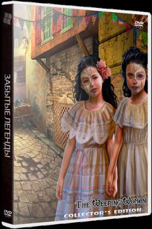 Забытые легенды: Плачущая женщина / Lost Legends: The Weeping Woman CE